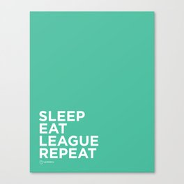 Eat League Sleep Repeat Canvas Print