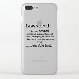 Lawyered Clear iPhone Case