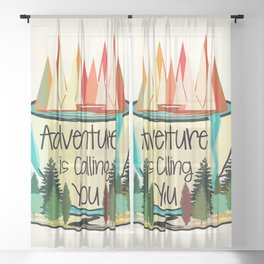 Adventure is Calling You Sheer Curtain