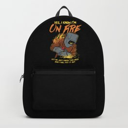 I Know I am On Fire Backpack