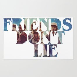 Friends don't Lie Rug