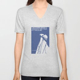 If It Kills Me Unisex V-Neck