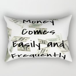 Money Comes Easily & Frequently (law of attraction affirmation) Rectangular Pillow