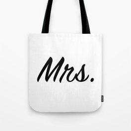 """""""Mrs."""" Tote Bag"""