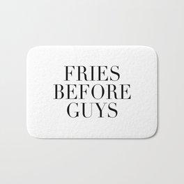 Fries before guys Bath Mat