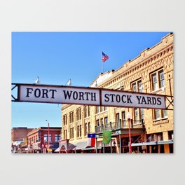 Fort Worth Stock Yards Canvas Print