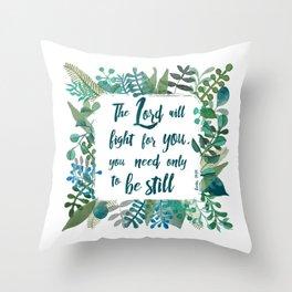 Exodus 14:14 Throw Pillow