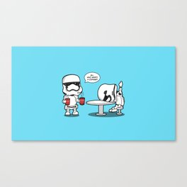 Hard day? At least your base didn't blow up. Canvas Print