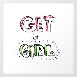 Get It Girl Art Print