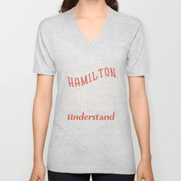 It's a Hamilton Thing  - Alexander aHAM Quotes Unisex V-Neck