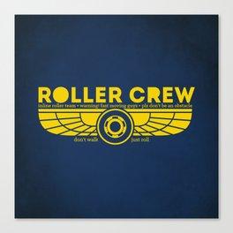 Roller Crew Canvas Print