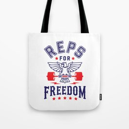 Reps For Freedom Tote Bag