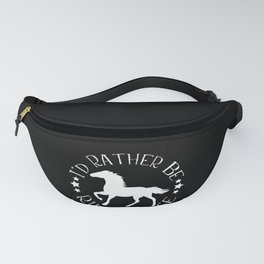 I'd Rather Be Riding Horse product Cool Gift for Horse Rider Fanny Pack