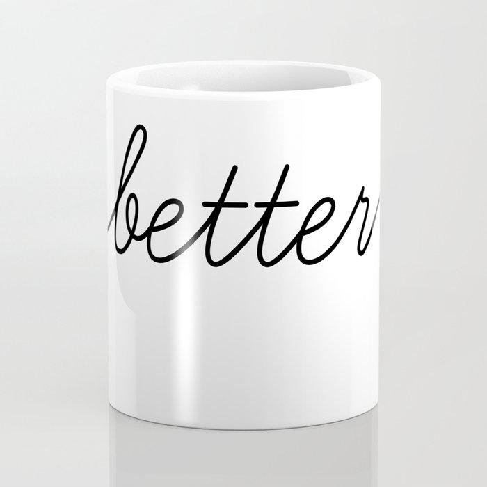 better together (1 of 2) Coffee Mug