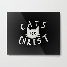 Cats for Christ II Metal Print