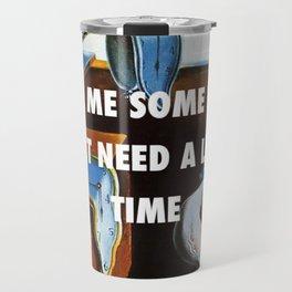 You're So Persistent Travel Mug