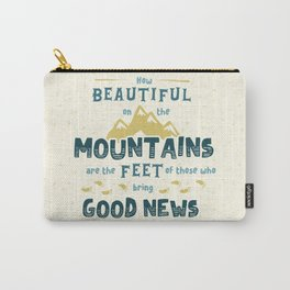 """""""How Beautiful on the Mountains"""" Hand-Lettered Bible Verse Carry-All Pouch"""
