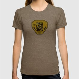 This Unit is THREE LAWS SAFE (Three Laws of Robotics) T-shirt