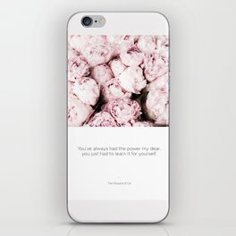 Pink Peonies with Inspirational Encouraging Quote. iPhone Skin