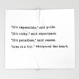 Give it a try, whispered the heart Throw Blanket