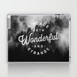 A Place Both Wonderful and Strange Laptop & iPad Skin