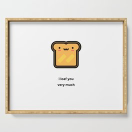 JUST A PUNNY BREAD JOKE! Serving Tray