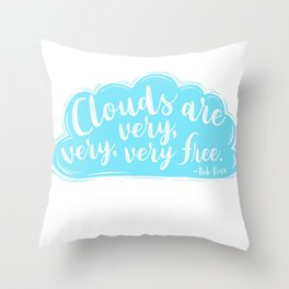 Clouds Are Very Very Very Free Throw Pillow