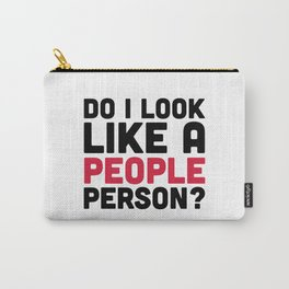People Person Funny Quote Carry-All Pouch