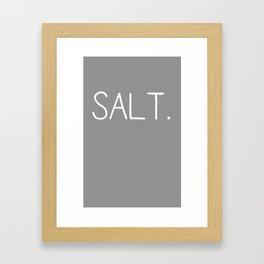 Salt. (white) Framed Art Print