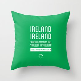 Ireland Rugby Union national anthem - Ireland's Call Throw Pillow