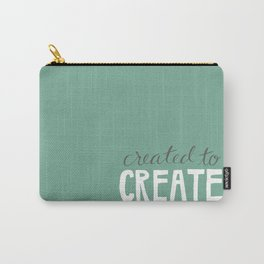 Created to Create Carry-All Pouch