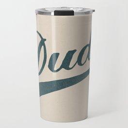 Dude Travel Mug
