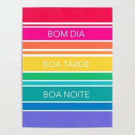 Neon Stripe Bom Dia Poster