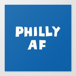 Philly AF (Blue) Canvas Print