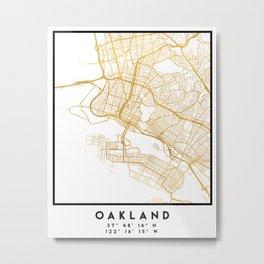 OAKLAND CALIFORNIA CITY STREET MAP ART Metal Print
