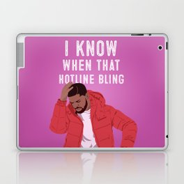 I Know When That Hotline Bling... Laptop & iPad Skin