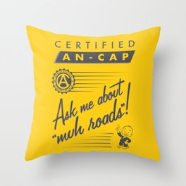Certified Anarcho-Capitalist Throw Pillow