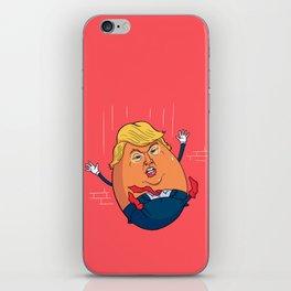 Trumpty Dumpty iPhone Skin