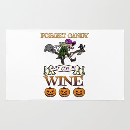 Halloween Costume Forget Candy Just Give Me Wine Gift Rug