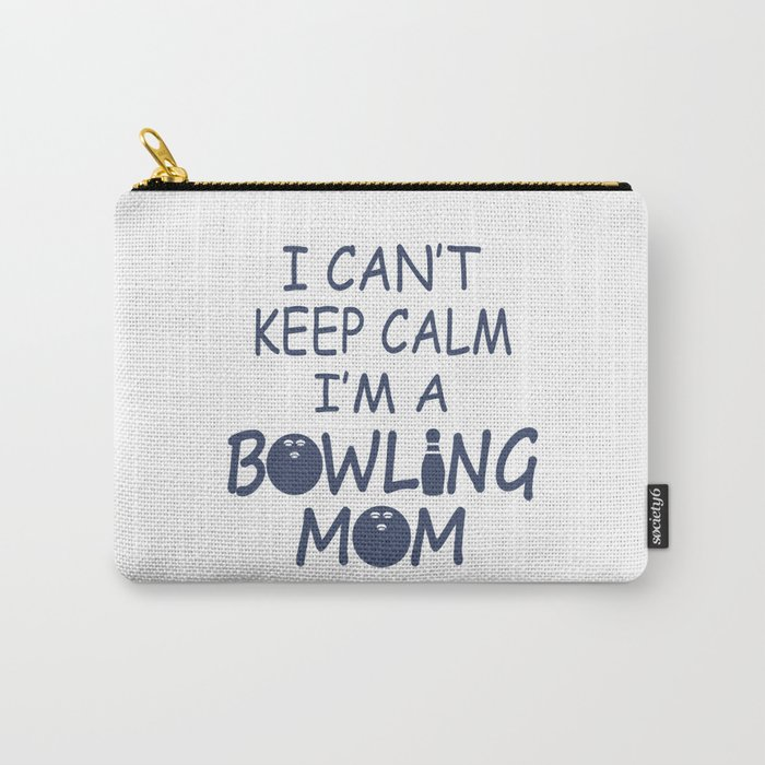 I'M A BOWLING MOM Carry-All Pouch