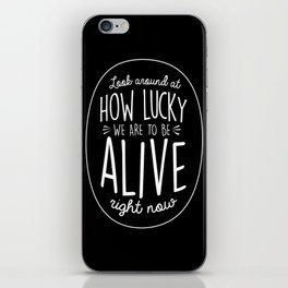 Look Around, Look Around iPhone Skin