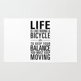 Life is like riding a bicycle. White Background. Rug
