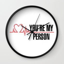 """Grey's Anatomy - """"You're My Person"""" Wall Clock"""