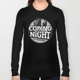 Programmer - Coding at the night Long Sleeve T-shirt