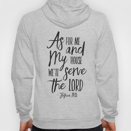 PRINTABLE ART,  As For Me And My House We Will Serve The Lord,Bible Verse,Scripture Art,Bible Print, Hoody