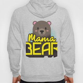 Mama Bear Mothers Day Gift - Shirt Hoody