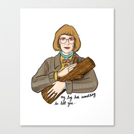My log has something to tell you - the log lady illustration. Twin peaks character. Canvas Print