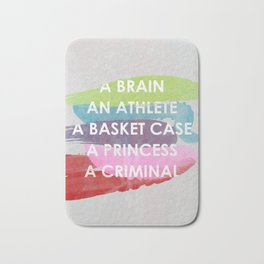 Sincerely yours, The Breakfast Club. Bath Mat