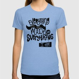 Everything I'm Not T-shirt
