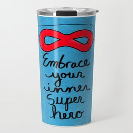 Embrace Your Inner Super Hero Travel Mug